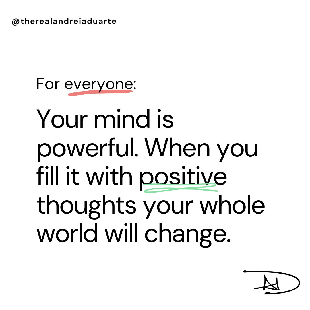 Your mind is powerful. When you fill it with positive thoughts your whole world will change. #aduarte7 #adlegacy #andreiaduarte #andreiasthoughts #andreiasthoughtspodcast #lioness7soul #plantbased #coach #author #politician #consultant #activist #humanitarian #me #beyou #bereal https://t.co/boJbWfjuMX