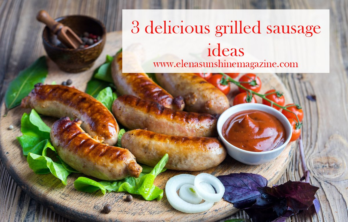 3 delicious grilled sausage ideas https://t.co/gq3we9NMVg Grilled sausages: succulent, juicy, tender, flavorful and with a crispy crust. #Beef #Chicken #Cooking #ElenaSunshineMagazine #Food #Grilled #Pork #Recipes #Sausages #turkey https://t.co/H4CIBAAswF