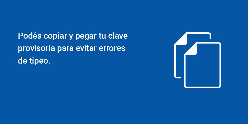 🔑 Podés copiar y pegar tu clave provisoria para evitar errores de tipeo. https://t.co/w8TlPnqyHi