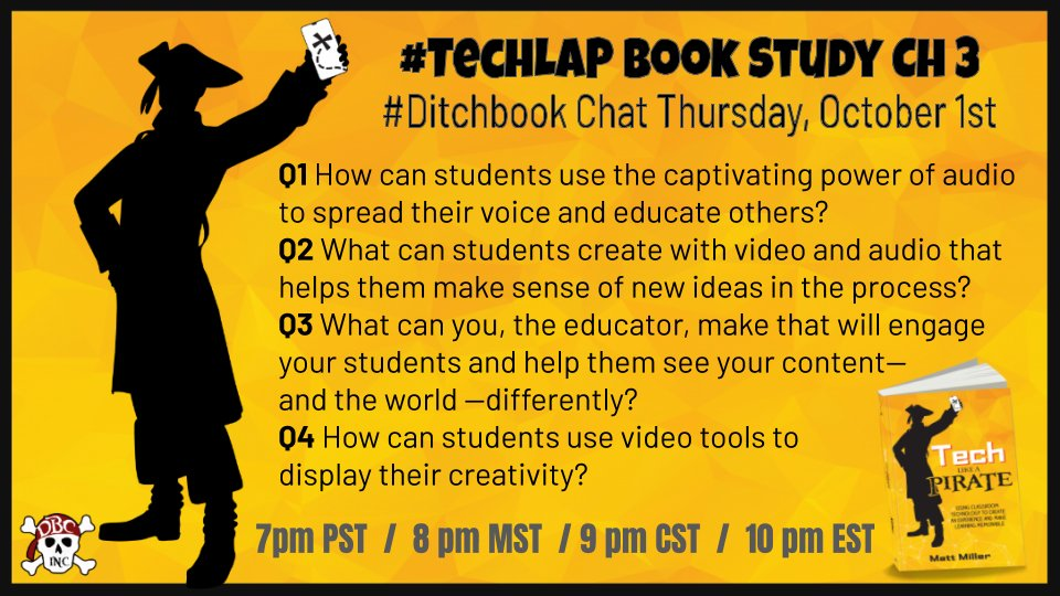 Join us on Thursday 10/1 for #Ditchbook chat as we dive into week 2 of our #TechLAP book study! 💻🏴‍☠️  Questions and times below ⬇️ https://t.co/7qTwRxsl9b