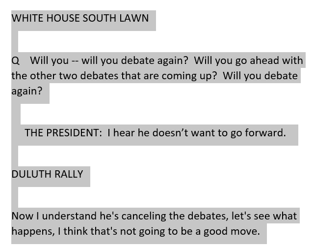 Heres the Trump quotes from today on Biden and the next two debates.