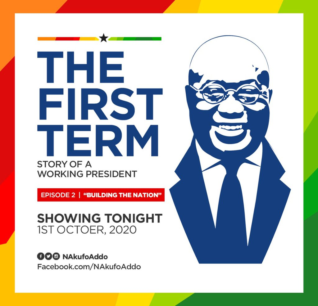 Showing on my Facebook page tonight at 8pm is E02 of #TheFirstTerm | Story of a Working President. Episode 2 - Building The Nation - highlights the various infrastructure development we have done since 2017. Join the conversation using #InfrastructureForAll. #4MoreForNana https://t.co/v7Tyxnps3s