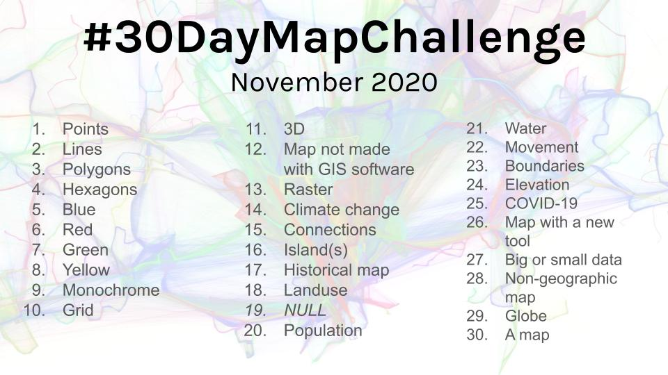 #30DayMapChallenge 2020 categories are here. Starting November 1st! 🎉🎉  Publish a map each day with the following themes. No restriction on tools or data, but all maps should be made by you. Doing less than 30 is fine too.  More info:: https://t.co/OmTLB6u2cL