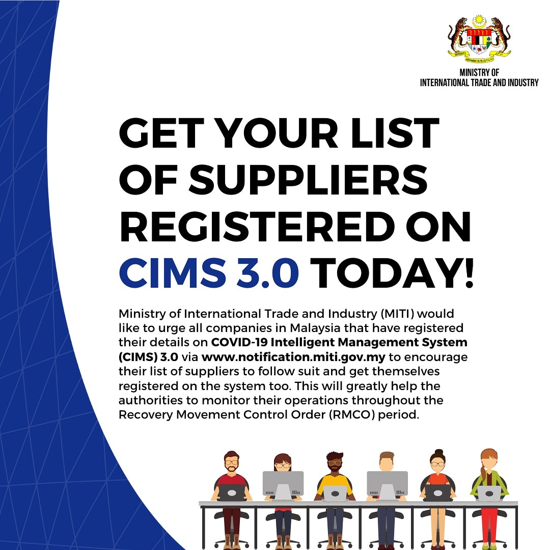 Miti Malaysia On Twitter Malaysian Businesses Are Urged To Register In Cims3 0 Via Https T Co Pbjuvat9j5 As A Form Of Commitment To Adhere To The Sops The Registration Will Also Help The Gov Monitor Business