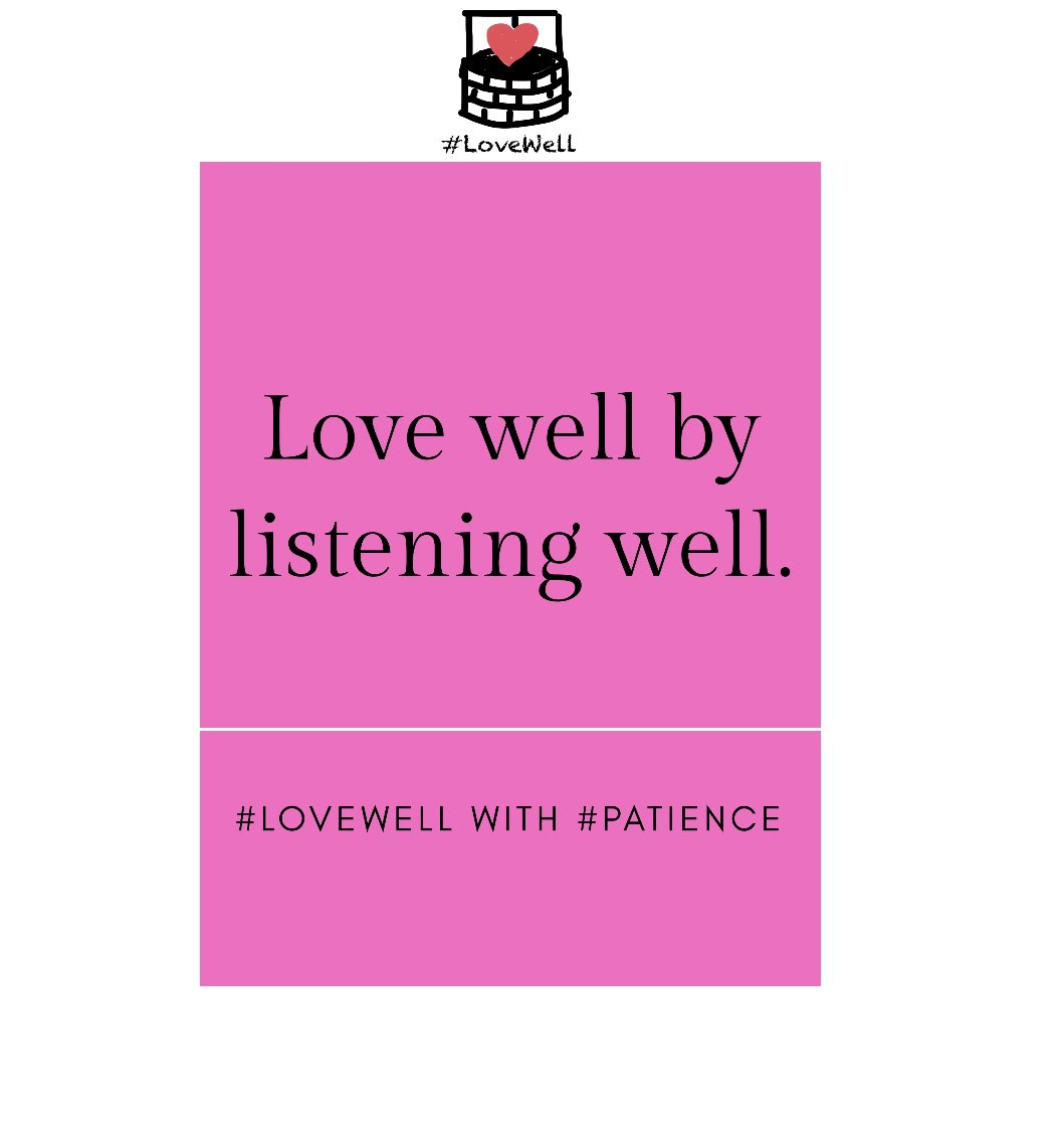 October is here and this month's character trait is patience. Let's #LoveWell by listening well to others.