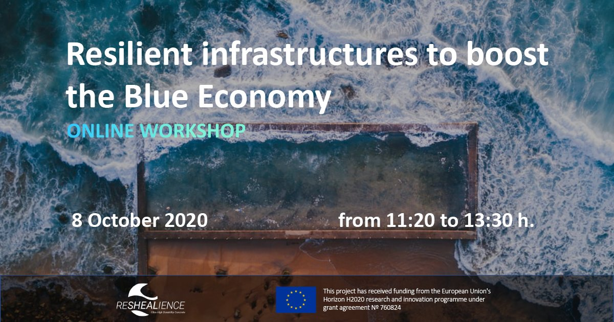 Next week! Join the @ReSHEALience project online #workshop:  Resilient infrastructures to boost the #BlueEconomy