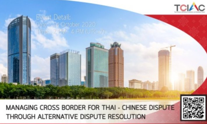 Webinar|THAC is celebrating the launch of TCIAC(Thai Chinese International #Arbitration and #mediation Center) Main topic: Managing Cross Border for #Thailand –#China Dispute through #AlternativeDisputeResolution. #Arbitrators & #Mediators Don't miss it 😉 https://t.co/tRHbSn5IVs https://t.co/ZaK4guw8Yk