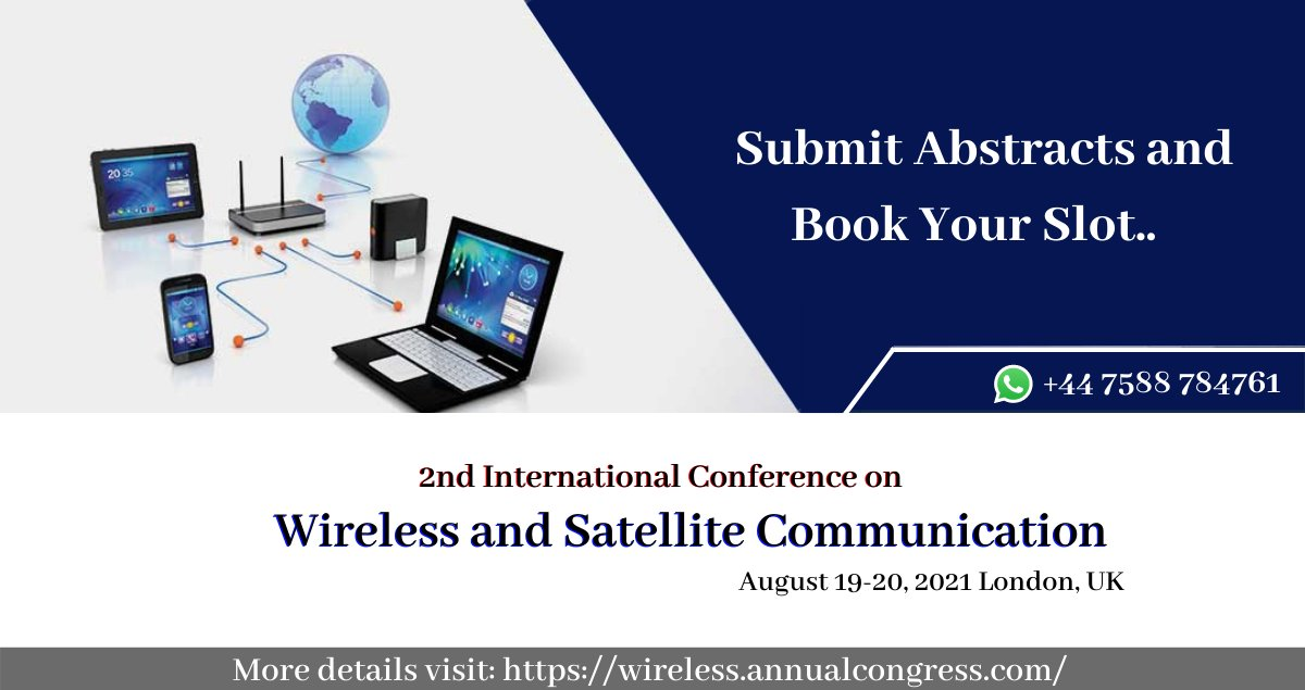 2nd International Conference on Wireless and Satellite Communication welcomes all International attendees to give their valuable talk on our conference and book your speaker slot #wireless #Communication #research https://t.co/QsDl18NdkT