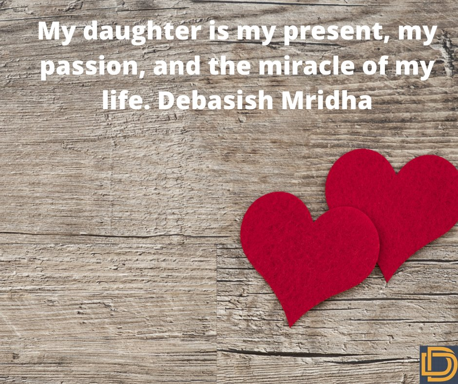 My daughter is my present, my passion, and the miracle of my life. Debasish Mridha #love #care #familytime #relationshipgoals #mother #father #qoutes #life https://t.co/ca4FzP37Vw