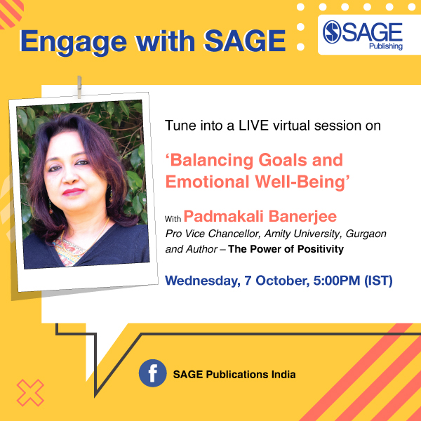 #EngageWithSAGE  Tune into a live webinar on 'Balancing Goals and Emotional Well-Being' with @bpadmakali, author of The Power of Positivity!   REGISTER NOW@ https://t.co/IPqqjb2Hhy   #livewebinar #positivity #optimism #mentalhealthmatters https://t.co/ogazvxPzKv