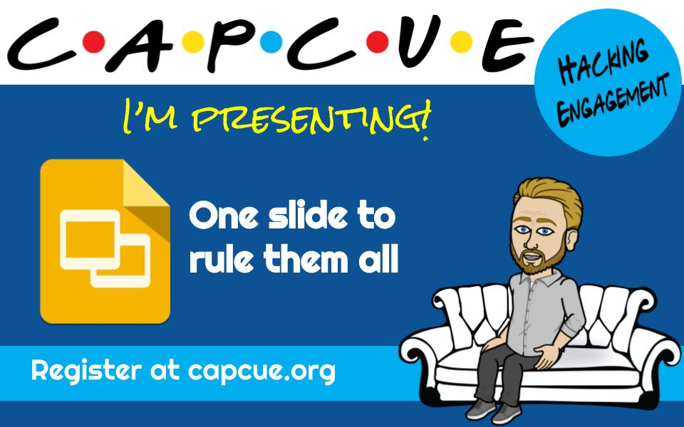 """Join me at @capcue's """"Hacking Engagement"""" virtual conference on 10/10. I'll be sharing how I use Google Slides as a sandbox for all students to work at the same time and provide personalized and timely feedback. https://t.co/oUihpKbCWn #WeAreCue https://t.co/goe1nZaR3u"""