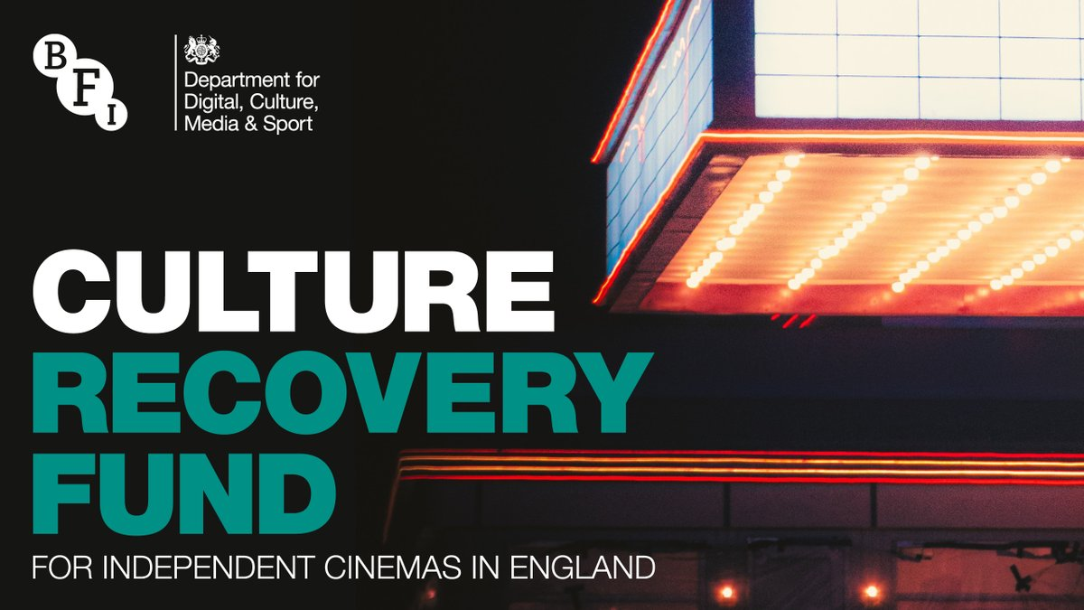 The Culture Recovery Fund for Independent Cinemas in England supported by @DCMS is part of the UK Government's cultural recovery package providing £1.57 billion to support world-class cultural, arts and heritage institutions #HereForCulture #BFIIndustry