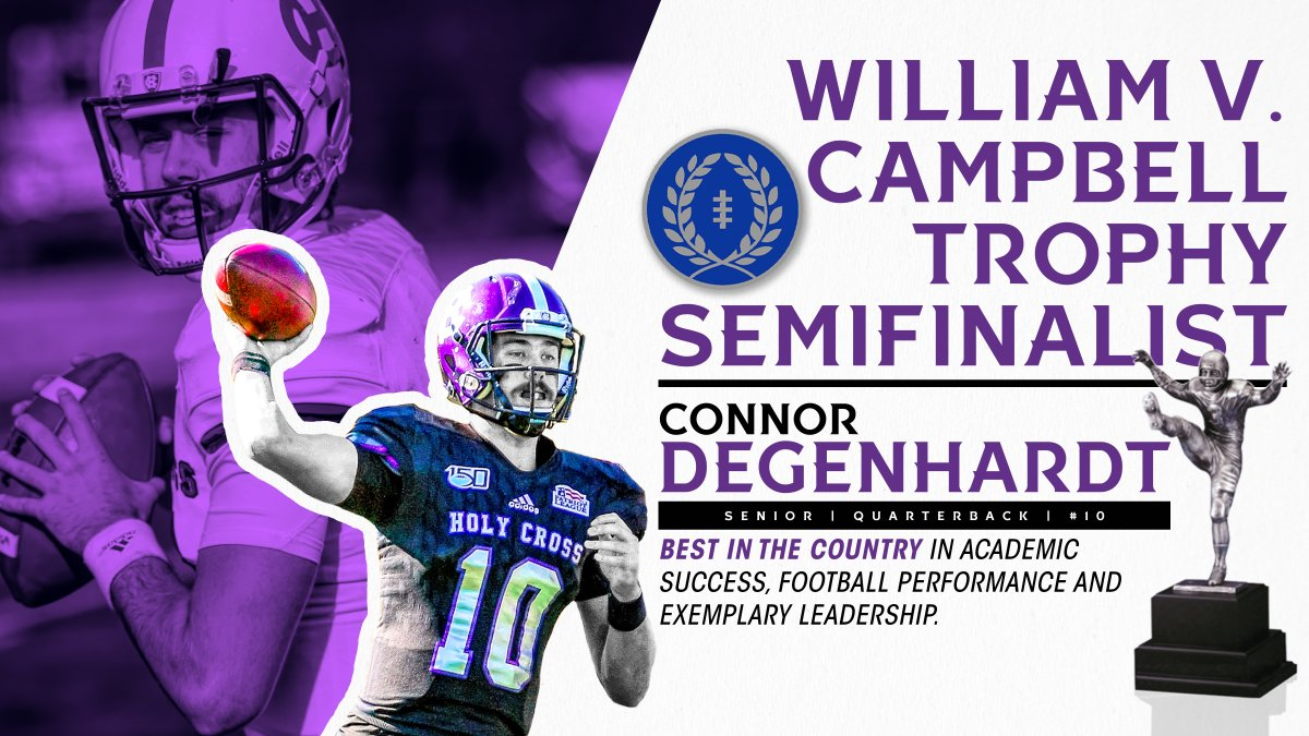 The @NFFNetwork has released the list of semifinalists for the 2020 William V. Campbell Trophy, including senior QB @cdegenhardt10! bit.ly/fb-20dct #GoCrossGo