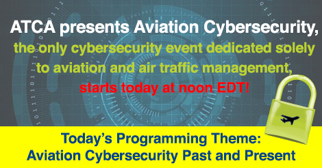 Join us today to hear from @FAANews, @CISAgov, PReSafe Technologies, @DeptofDefense, and more as we discuss #aviation, #ATC and #ATM related cybersecurity issues! See the full agenda at:  https://t.co/npu0wgUZNH and register at https://t.co/ukFRiSSmAQ  #ATCACyber https://t.co/5Gx1veMgVD
