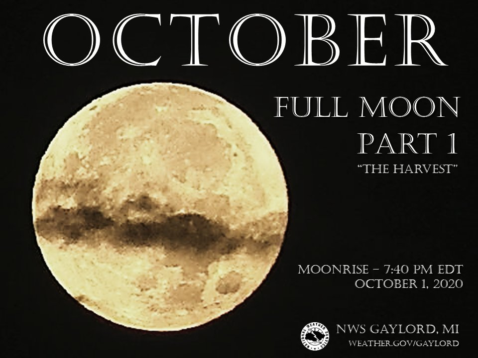 The first full moon of October 2020, the Harvest Moon, debuts tonight at around 7:40pm EDT in northern Michigan. Any breaks in the cloud cover could allow some moonbeams to show through. The second full moon of October will debut on Halloween. #miwx