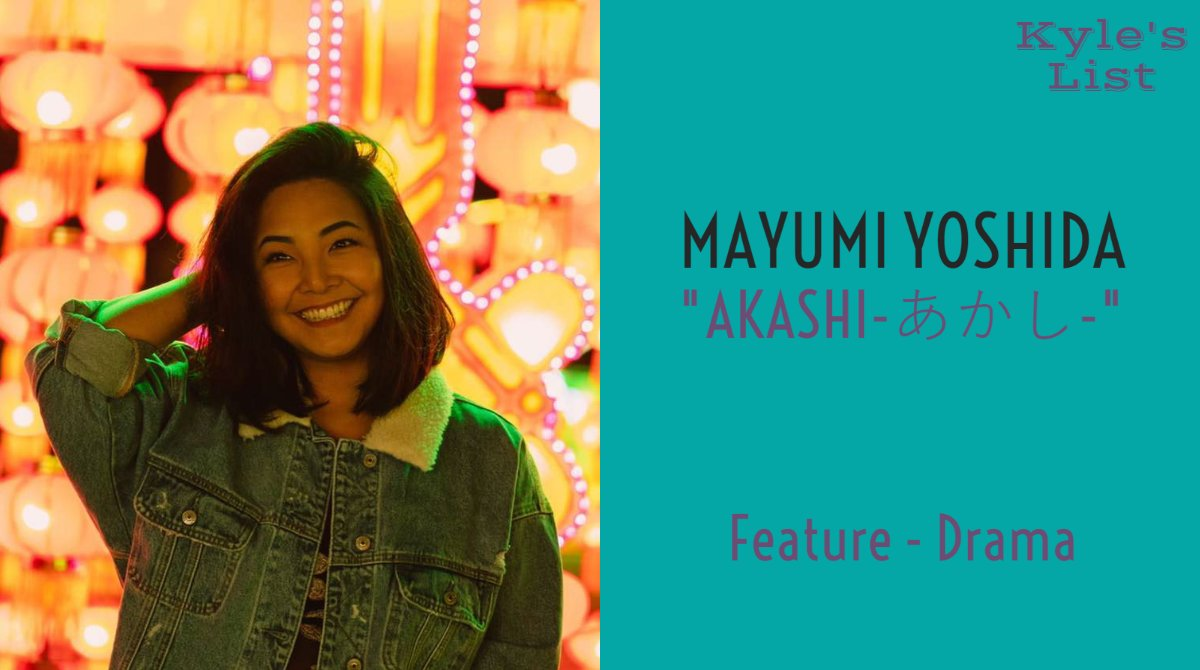 The undeniable Mayumi Yoshida @immyyoume is today's #KylesList #WriterLift.  Along with her multigenerational cross-cultural romantic dramedy AKASHI-あかし- Mayumi is poised to make a big impact on the big screen. (THREAD)  https://t.co/DR5FNHew7j #advocacy #screenwriting https://t.co/uX1jOchF5M