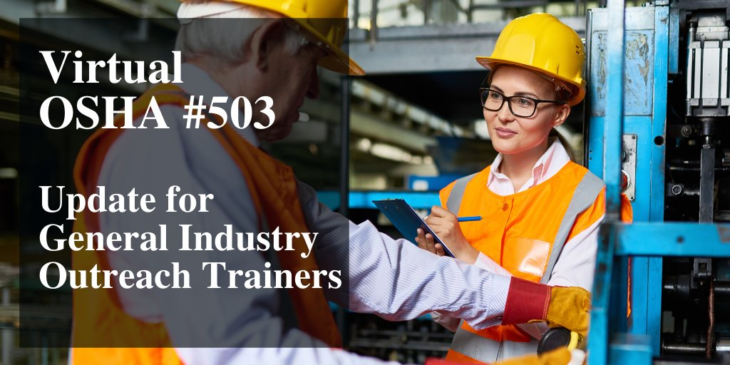 Need an update for your general industry outreach trainer certification? Keep your skills fresh. Register for a course today: https://t.co/3WX4Uz099E #OSHA #safetytrainer #safety #construction https://t.co/MnfpjSfenU