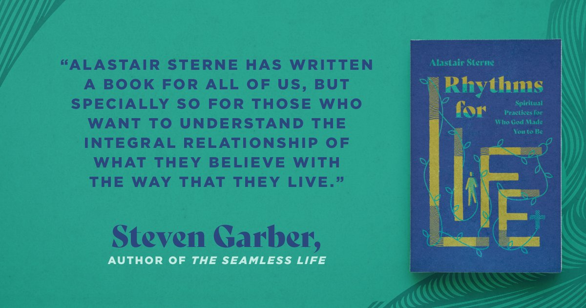 'Visions of Vocation' author Steven Garber on 'Rhythms For Life' by Alastair Sterne. Available at https://t.co/h9kBdur5wi.  #AlastairSterne #RhythmsForLife https://t.co/BWRd8q6dXf