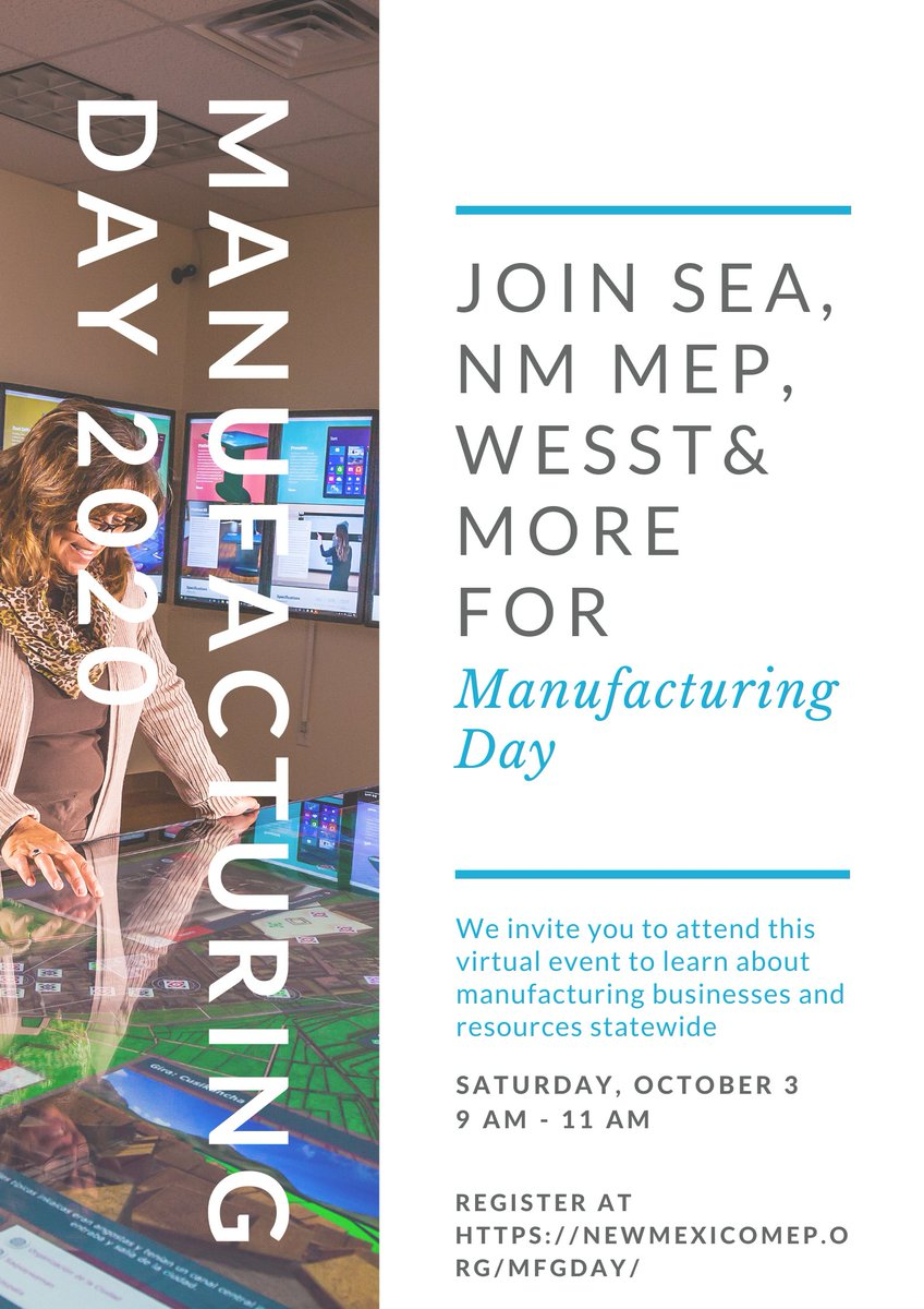 Join SEA, NM MEP, Eelahas Resource Group, Girl Scouts of NM, WESST, SkillsUSA NM, NM PTAC, FUSE Makerspace CNM, and more to celebrate Manufacturing Day and hear from local Manufacturers all over the state! #nmtrue #manufacturingmonth #mfgday2020 #economicdevelopment https://t.co/s3ks6eRq2g