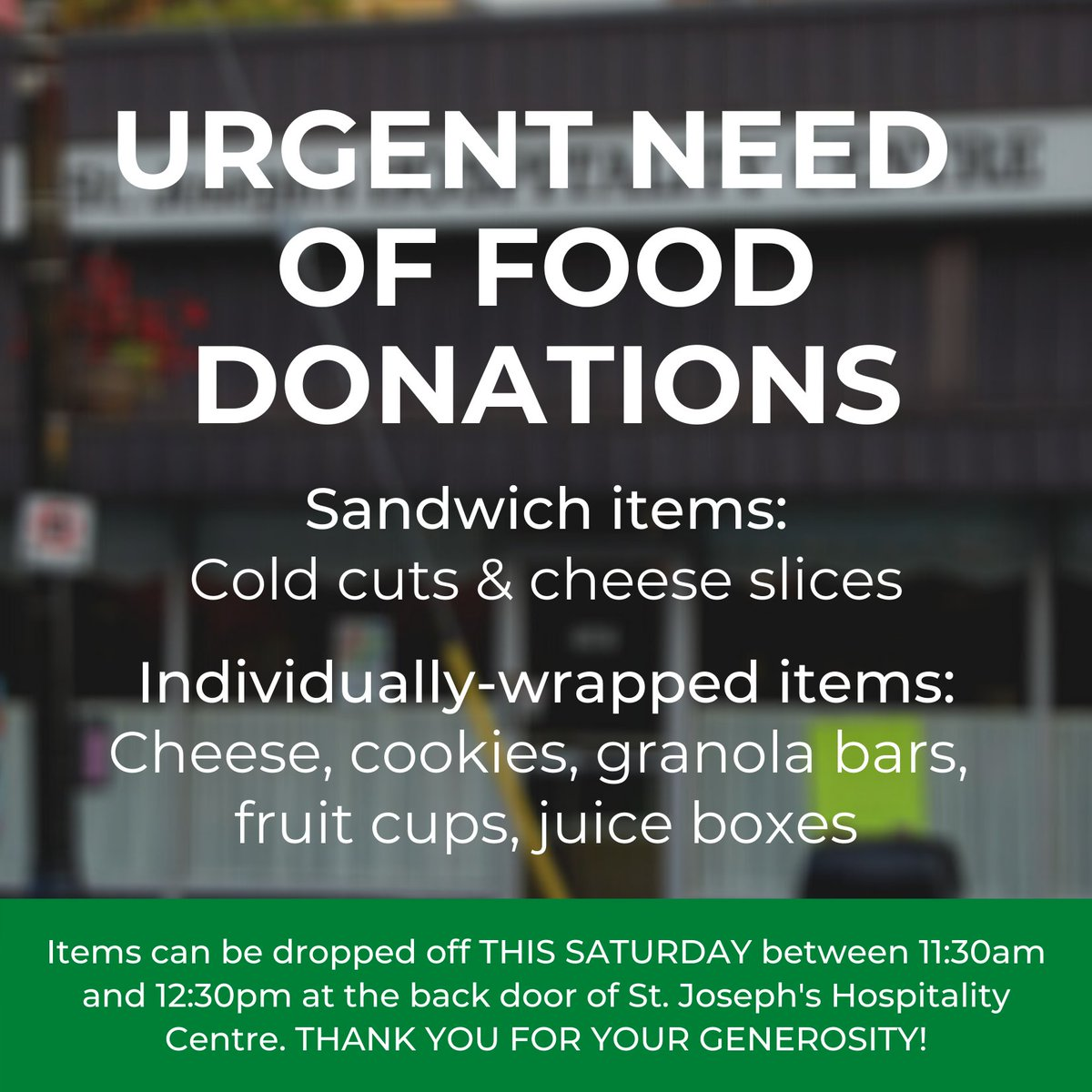 URGENT NEED OF FOOD DONATIONS for Hospitality Ctr. We need: cold cuts & cheese slices, individually-wrapped items (cheese, cookies, granola bars, fruit cups, juice boxes). Pls drop off THIS SATURDAY 11:30am-12:30pm @ back dr of 707 Dundas St, Ldn. @kingsatwestern @kingsprincipal