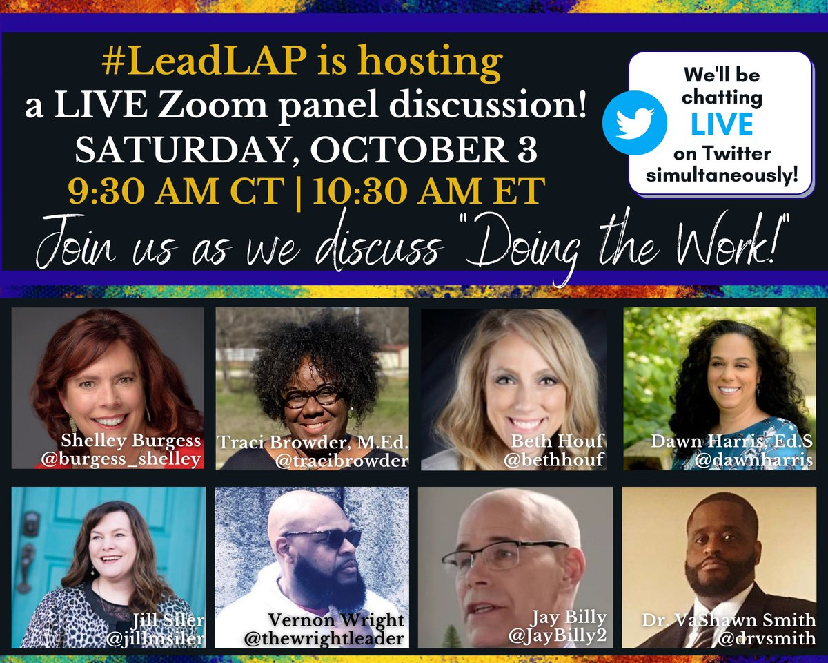 "Join #LeadLAP this Saturday for a provocative conversation with panelists @JayBilly2, @jillmsiler, @drvsmith, & @thewrightleader.  ""Doing the Work."" Antiracism & Equity Work in Our Schools.  Watch live on Zoom. Chat on Twitter.  Get Zoom code at beg. of chat. #GritCrewEDU https://t.co/sJ7fdNlWjM"