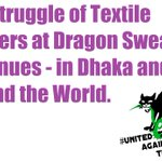 Image for the Tweet beginning: Struggle of textile workers at