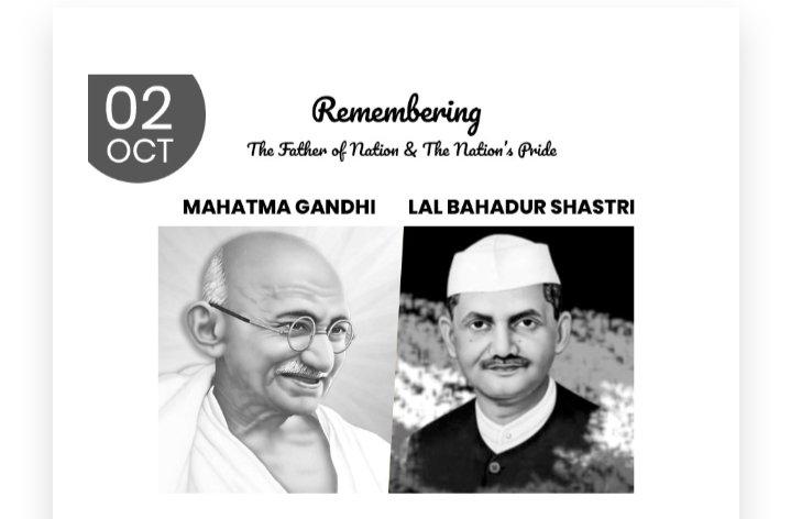 👉👉महात्मा गांधी और लाल बहादुर शास्त्री की जयंती पर शत-शत नमन 🙏🙏🙏