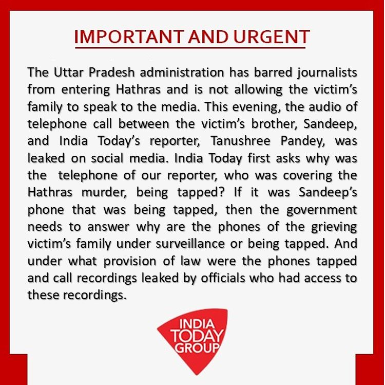 Official statement by the India Today Group on the #Hathras phone tapping incident (1/2) https://t.co/aIOrLZSqlD
