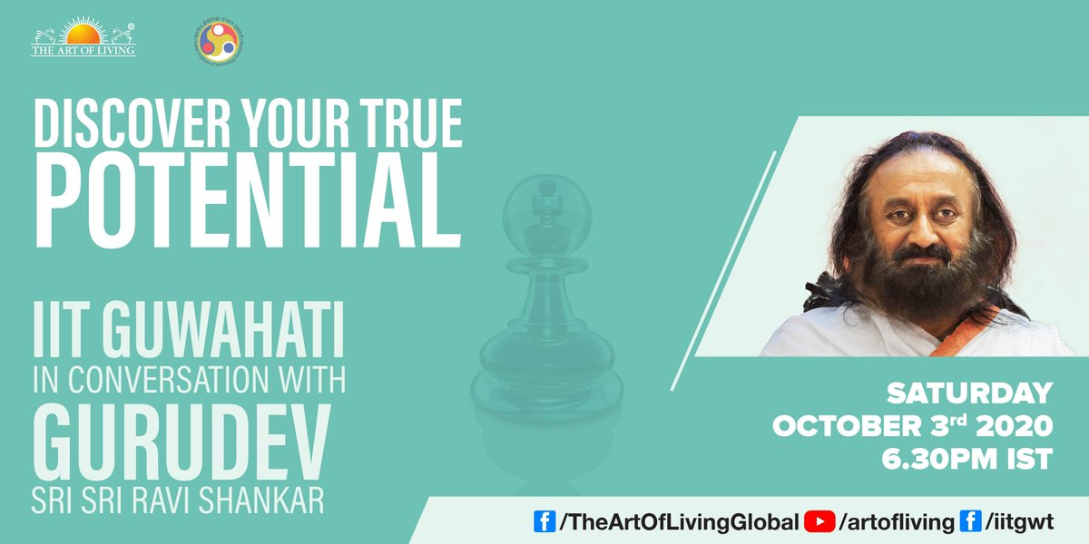 Discover your True Potential: @IITGuwahati interacts with Gurudev @SriSri Ravi Shankar.   Watch Live on Oct 3rd at 6.30 PM IST https://t.co/DUG3ELnxEi https://t.co/250Y1Hyy42