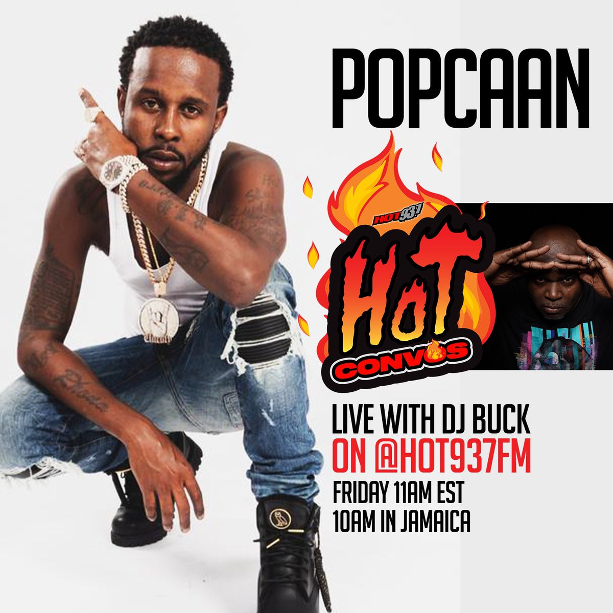 Today is an #Unruly Friday!  #Hot937HotConvos With @djbuck1 & @PopcaanMusic 🔥. 🇺🇸: 11am EST. 🇯🇲: 10am In Jamaica. #Fixtape #Ovo #ReggaeRideToWork
