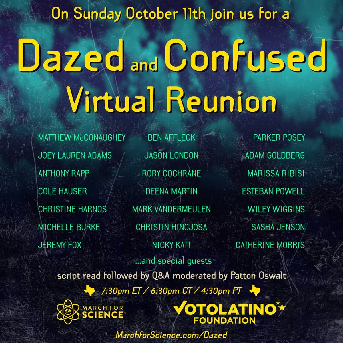 The cast of #dazedandconfused are reuniting to raise funds benefitting the voter turnout efforts of March For Science & @votolatino Foundation! Donate any amount to see an exclusive, live table reading and Q&A moderated by @pattonoswalt on Oct 11th at