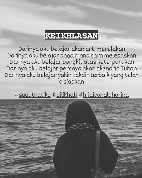 KEIKHLASAN @Alqhorina_  #suduthatiku #hijaiyahalqhorina #bilikhati #reminderqolbu #ikhlas #belajarnulis #rela #melepaskan