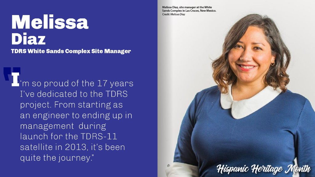 It's #HispanicHeritageMonth! During this month, we celebrate the important contributions of Hispanic members of @NASA's workforce. Melissa Diaz has worked on TDRS for 17 years! She currently serves as site manager at the White Sands Complex, which hosts many TDRS ground systems.