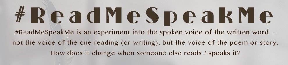 A gentle reminder about the spirit of #ReadMeSpeakMe.   I've seen a few comments about people not being or not feeling experienced enough at reading, or not having backing sounds or visuals to put with readings - but that's not what ReadMeSpeakMe is about… https://t.co/2ggA2P9DxH