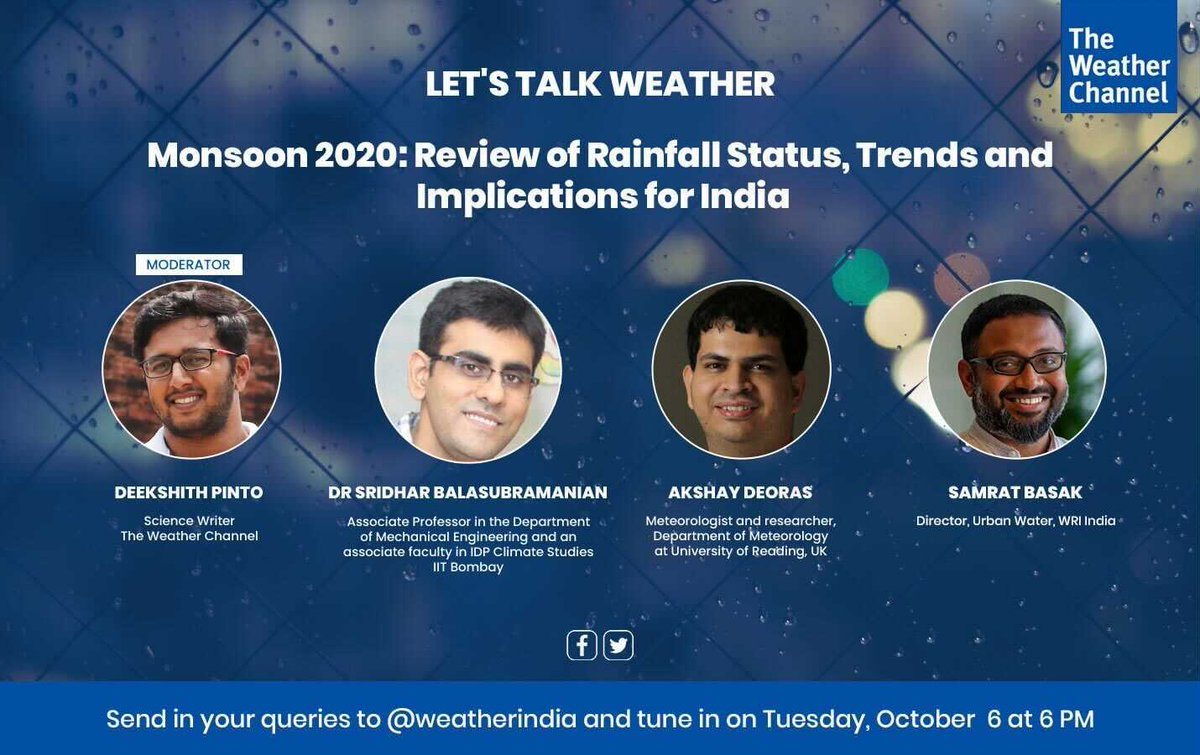 #LetsTalkWeather: We will be decoding #Monsoons2020 for you with our expert panel on October 6 at 6PM.   Mark your calendars and do join us for an insightful conversation.  @deekshith_np @akshaydeoras @SamratBasak01 #SridharBalasubramanian https://t.co/J0YOUXJC0T
