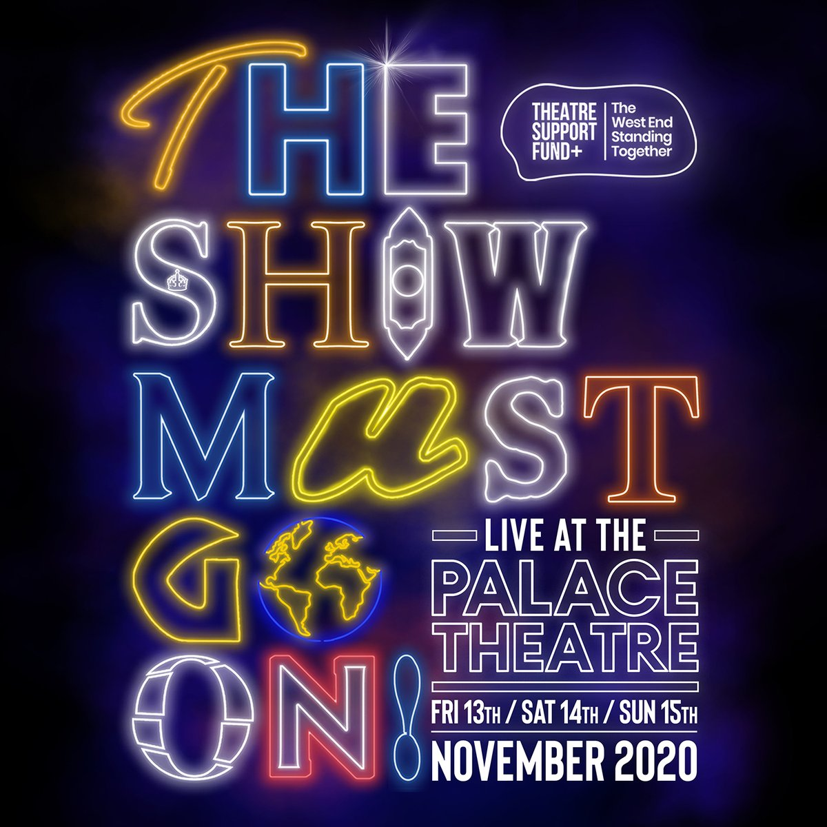 .@theatre_support Fund & #TheShowMustGoOn! campaign present The Show Must Go On Live at Palace Theatre on 13, 14 & 15 Nov  #WestEnd shows appearing inc @julietmusical @ComeFromAwayUK @DEHWestEnd @JamieMusical & @sixthemusical  @actingforothers #fleabagforcharity #theatrenews #TP