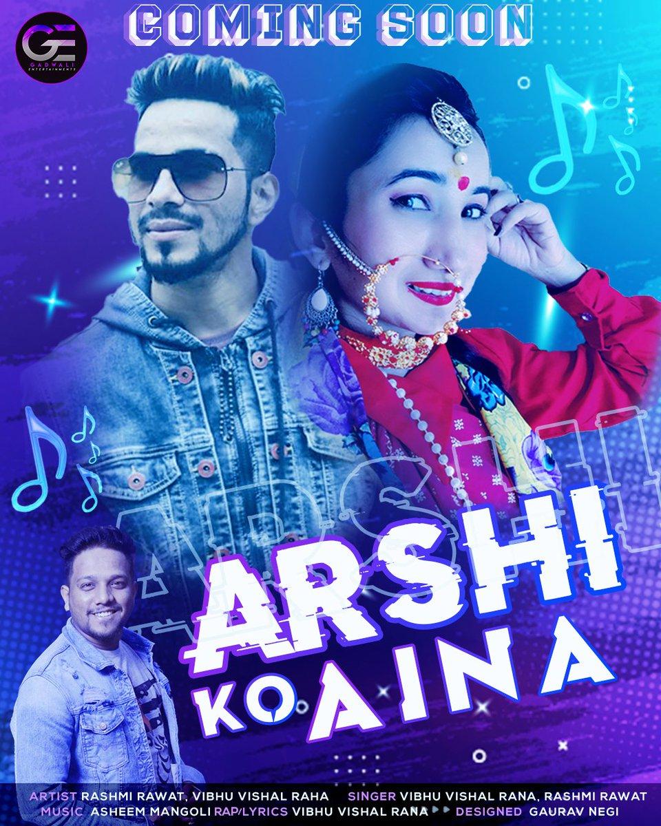 Coming Soon 😊  Song =Arshi ko aina  Artist =Rashmi Rawat & Vibhu Vishal Rana Singer=vibhuvishalofficial1& rashmirawatr7 Lyrics rap = Vibhu Vishal Rana Music -Asheem Mangoli Media partner-: @gadwalientertainments @b_samant  @uk_unlimited_  @RamanShaily  @tarunpant1993 https://t.co/RSxTADNrRR