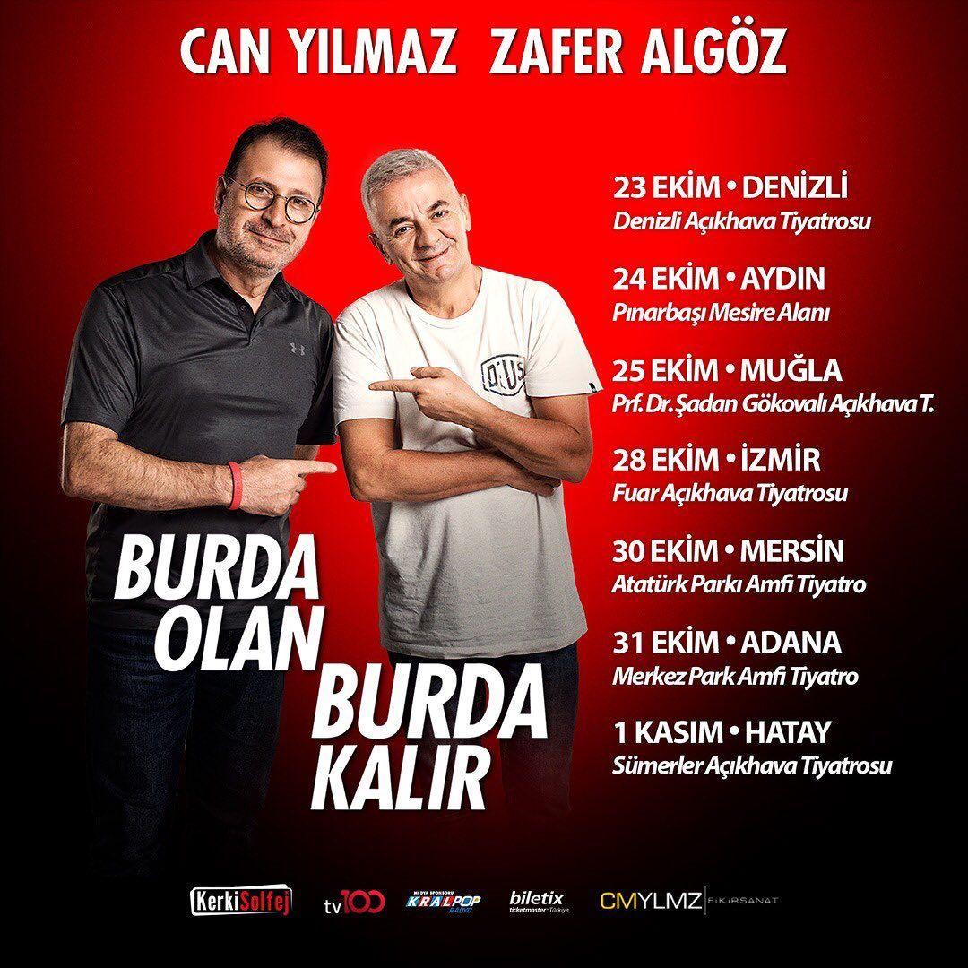 #BurdaOlanBurdaKalır devam ediyor! 🥳   @canyilmaz1 @zaferalgoz  🎫 Biletler Biletix'te!
