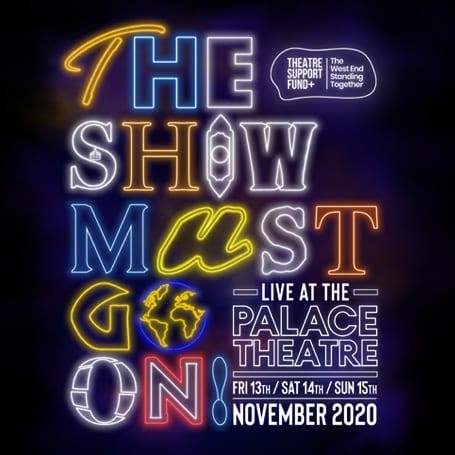🌍COME FROM AWAYS 🌍  We are excited to be joining The Show Must Go On! Live at the Palace Theatre this November, with all profits going to @ActingforOthers and #FleabagForCharity. 🤗  For more details and tickets, visit  💙💛