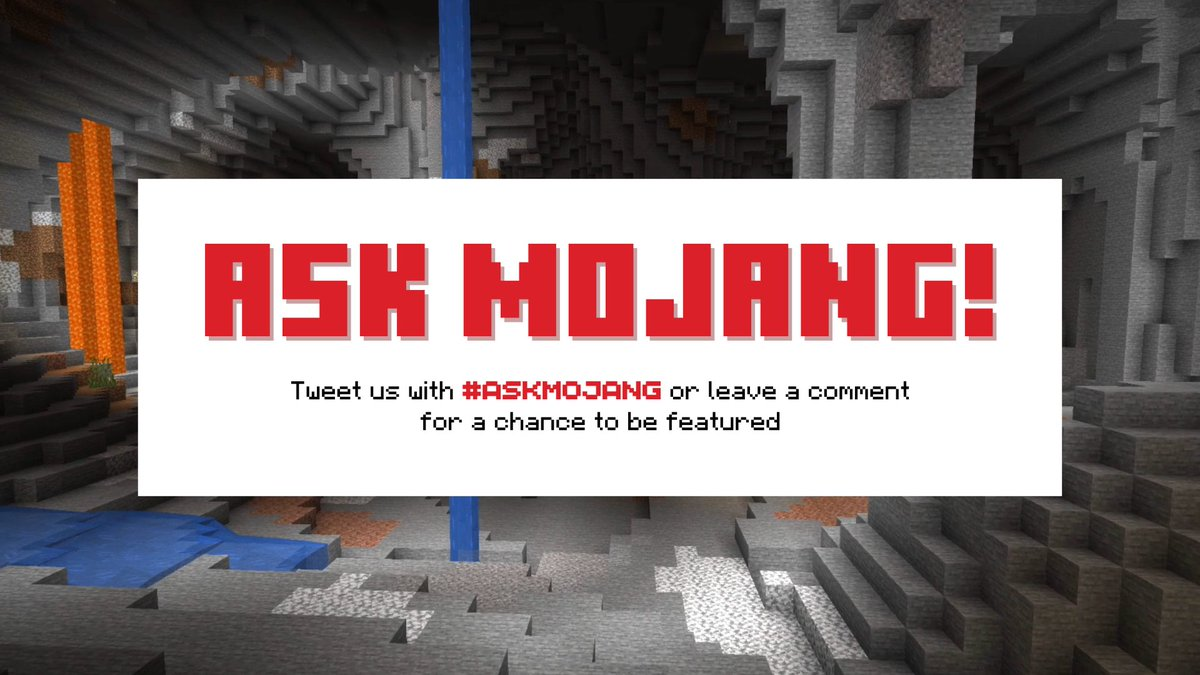 As seen on Minecraft Live! In the next episode of Ask Mojang, Agnes, Brandon, Nir and their fellow devs will be answering your most burning questions about the update that rocked the world: Caves & Cliffs! Comment using hashtag #AskMojang for a chance to be featured: