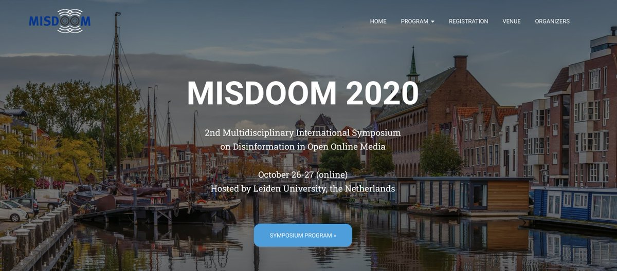 Only 3 weeks left until #MISDOOM2020, the 2nd Multidisciplinary International Symposium on Disinformation in Open Online Media.  We have compiled a very interesting online programme with 70 regular presentations and 3 invited talks https://t.co/01bMsFNY7e  Registration is free! https://t.co/IwENvi1hOe