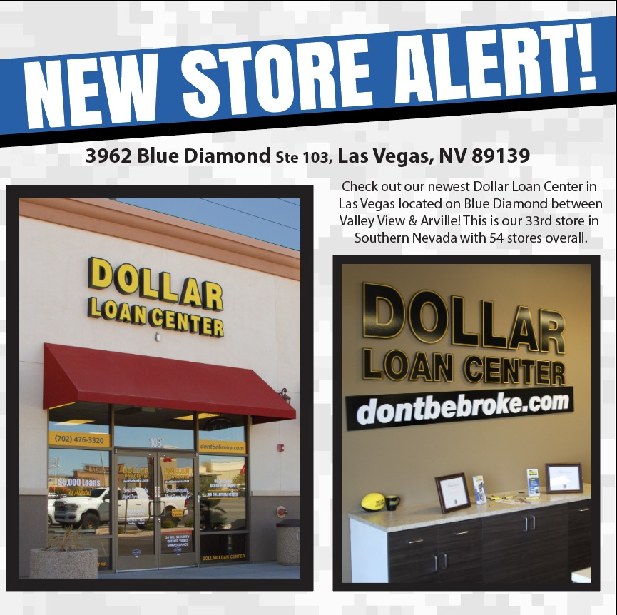 Check out our newest Dollar Loan Center in Las Vegas located on Blue Diamond between Valley View & Arville! This is our 33rd store in Southern Nevada with 54 stores overall. #NewStoreAlert https://t.co/czrlzrOB5y