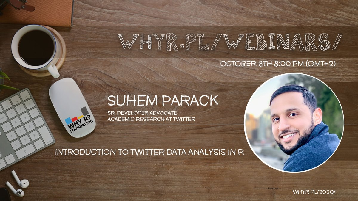 Hey #rstats Here's a list of upcoming @whyRconf #webinars planned for October 2020! We start October with @suhemparack (from @TwitterDev) who will present an 'Introduction to Twitter data analysis in R' .   More #talks are in the link.