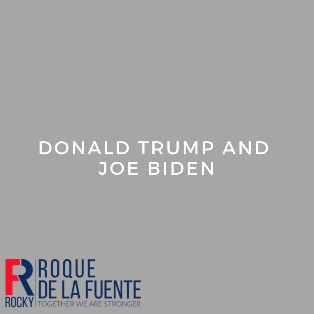 Roque Rocky De La Fuente On Twitter Donald Trump And Joe Biden Made Fools Of Themselves In The Debate Neither Represents What America Truly Needs Unity Values And Respectable Leaders We Latinos
