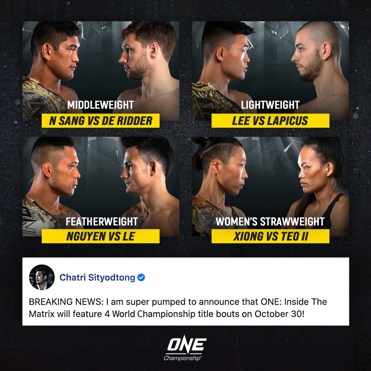 🏆 4 WORLD TITLE BOUTS 🏆 ONE Championship's biggest event of the year has an official date! @yodchatri @AungLANsang @ChristianLeeMMA @MartinNguyenMMA @ThanhLeMMA #InsideTheMatrix #WeAreONE #ONEChampionship https://t.co/YTawigXbIr