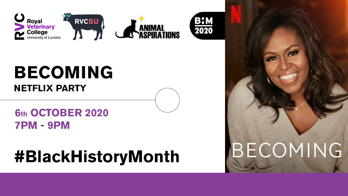 🍿 @netflix  Streaming Party #WatchBecoming 📅 Thurs 8 October 2020 🕒 7pm - 9pm  Join Andy Marshall, RVC Chaplain and Interfaith Advisor, for a #blackhistorymonth screening of 'Becoming' with Michelle Obama in association with @RVCSU and @AnimalAsp  ➡️