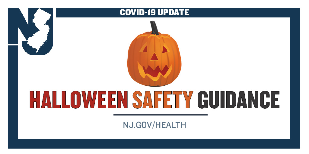 """New Jersey on Twitter: """"Halloween is ON. 🎃Wear a face mask – costume masks  don't count 👻Limit trick-or-treat groups 🍫Arrange treats in a safe,  quickly accessible way 🦇Avoid large parties 🕸️Practice hand"""