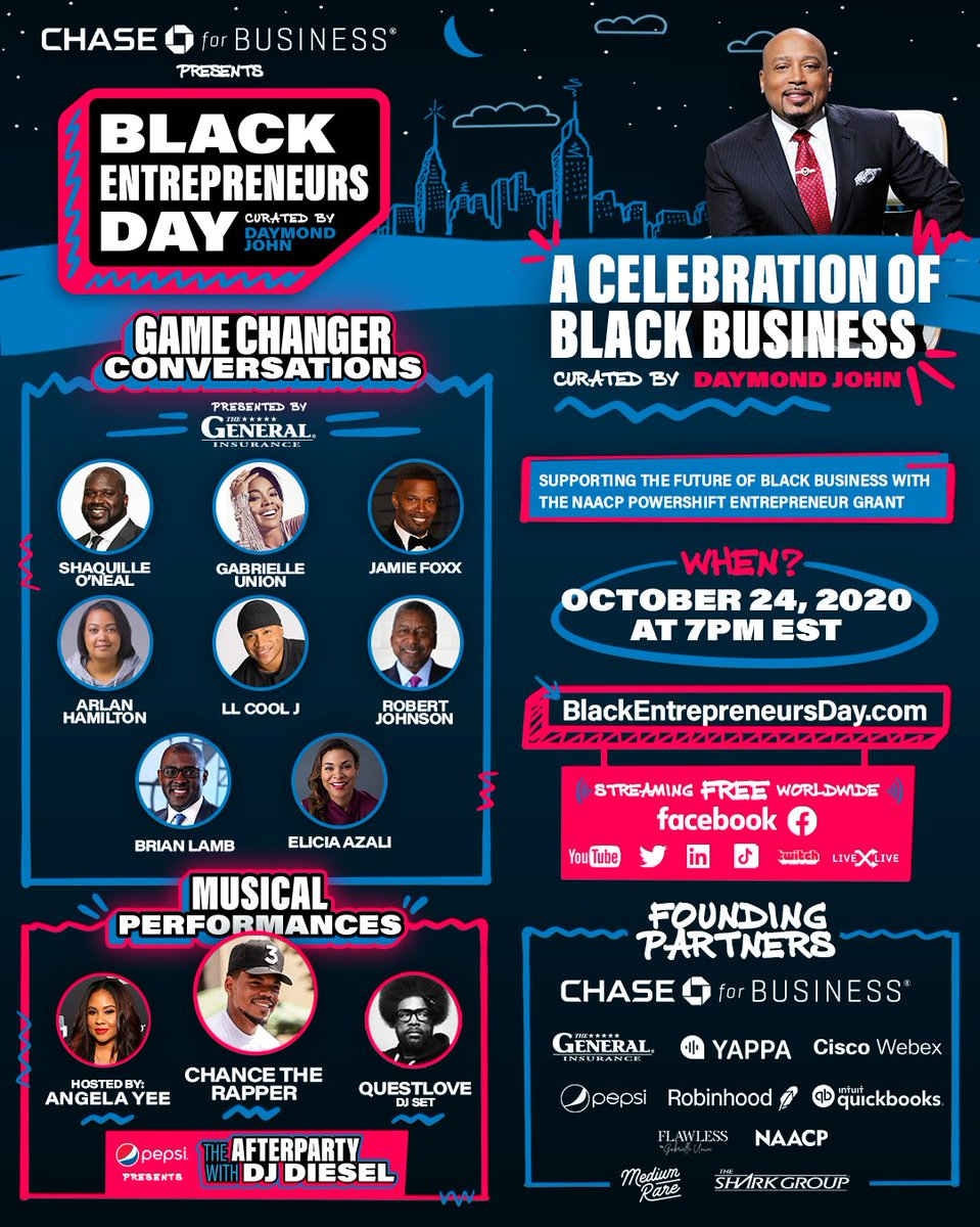 Excited to announce the FIRST EVER 'Black Entrepreneurs Day' a celebration of black business, presented by @ChaseforBiz.   Tune in October 24th to be part of history 🙏🏾#BlackEntrepreneursDay @BlackEntrepDay