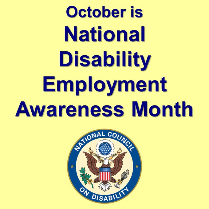 "Image with yellow background and NCD logo, featuring the words ""October is National Disability Employment Awareness Month"