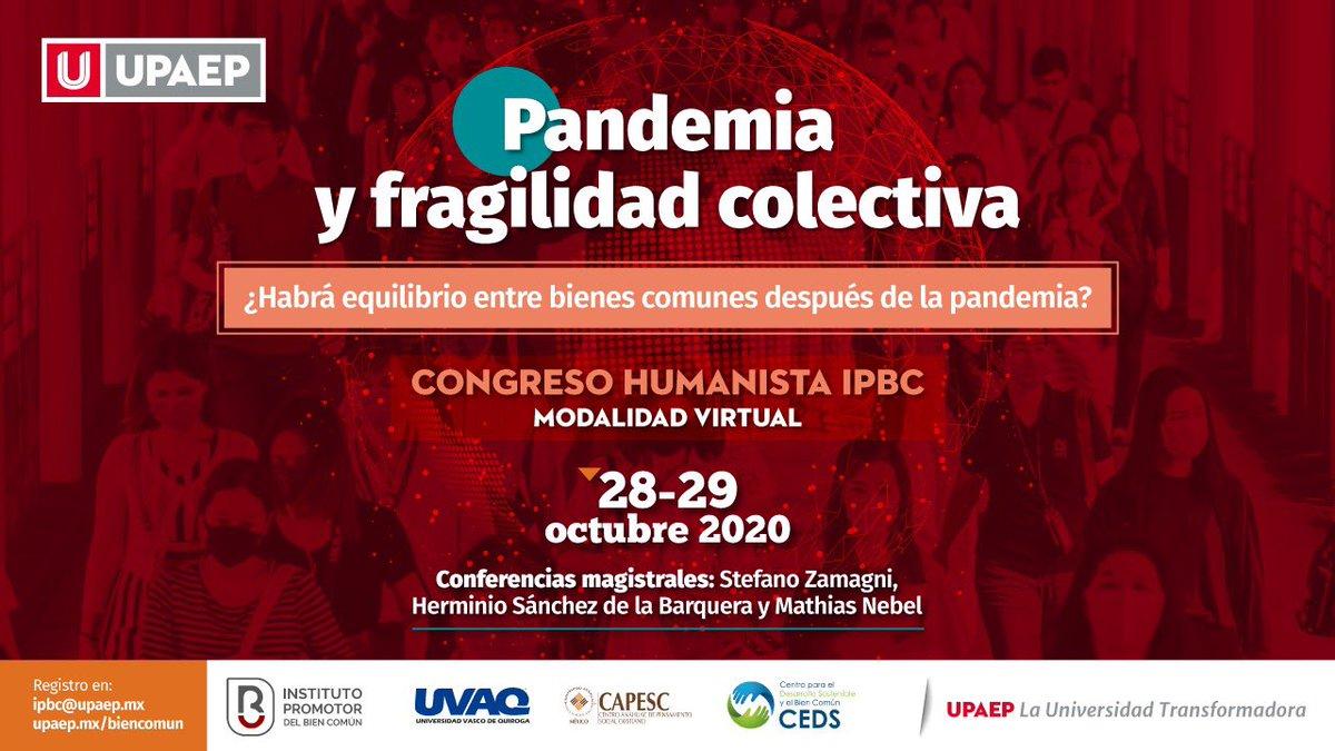 """⚠️Te invitamos a participar en el congreso con modalidad virtual💻 """"Pandemia y fragilidad colectiva"""" organizado por el Instituto Promotor del Bien Común y la @UPAEP.  🗓 28 y 29 de Octubre  Registro👉 https://t.co/ABuoSd6f4G https://t.co/Ms3B4Y6VxP"""